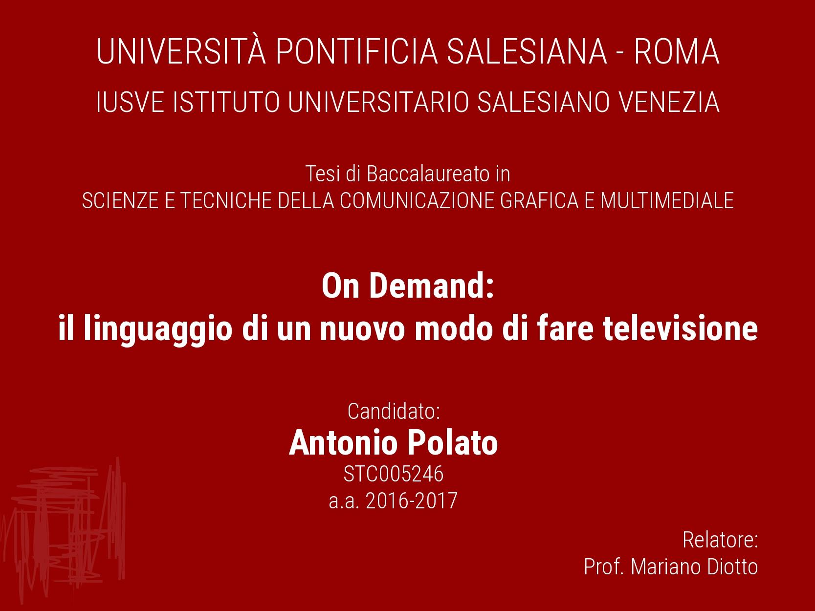 On demand il linguaggio di un nuovo modo di fare la televisione Antonio Polato