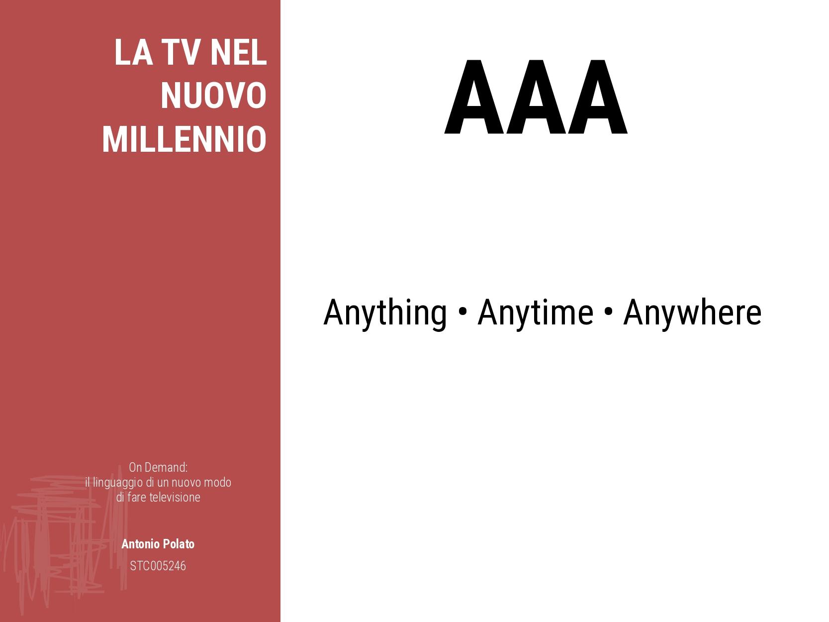 On demand il linguaggio di un nuovo modo di fare la televisione Antonio Polato aaa