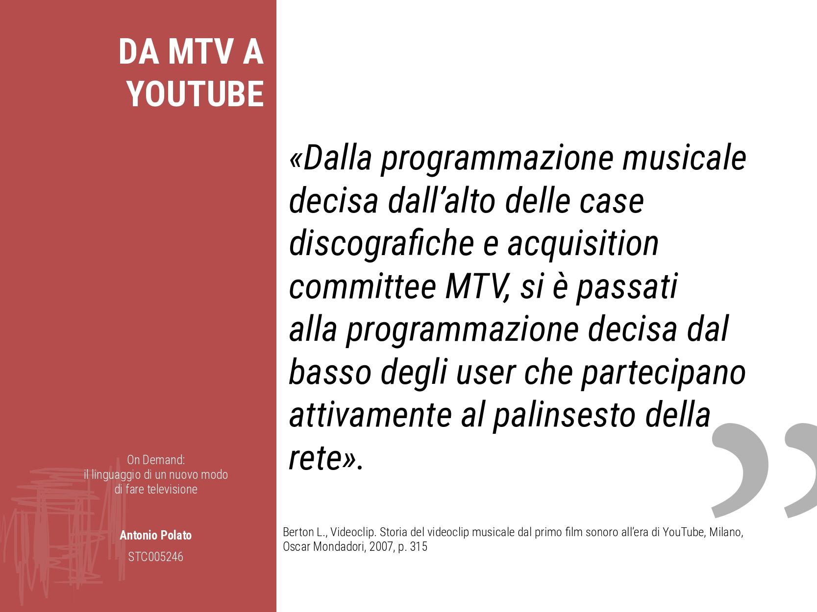 On demand il linguaggio di un nuovo modo di fare la televisione Antonio Polato da mtv a youtube