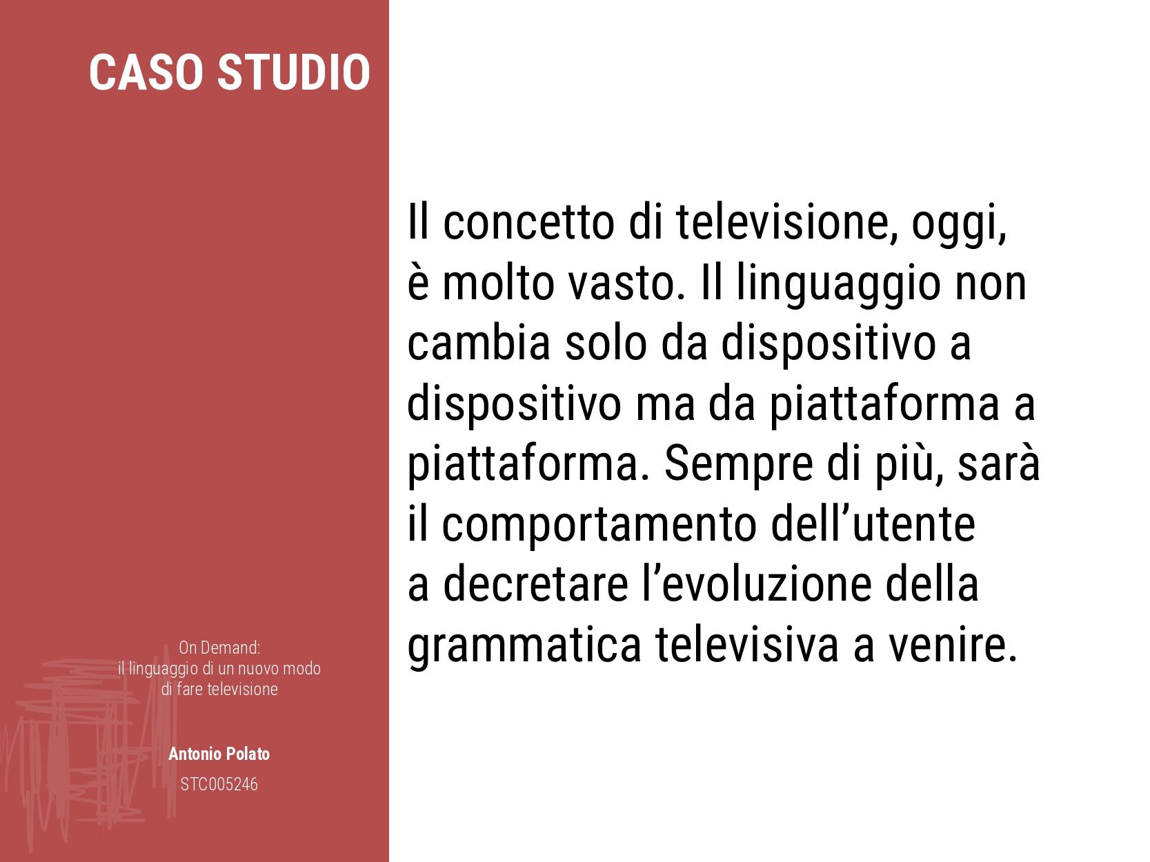 On demand il linguaggio di un nuovo modo di fare la televisione Antonio Polato televisione oggi